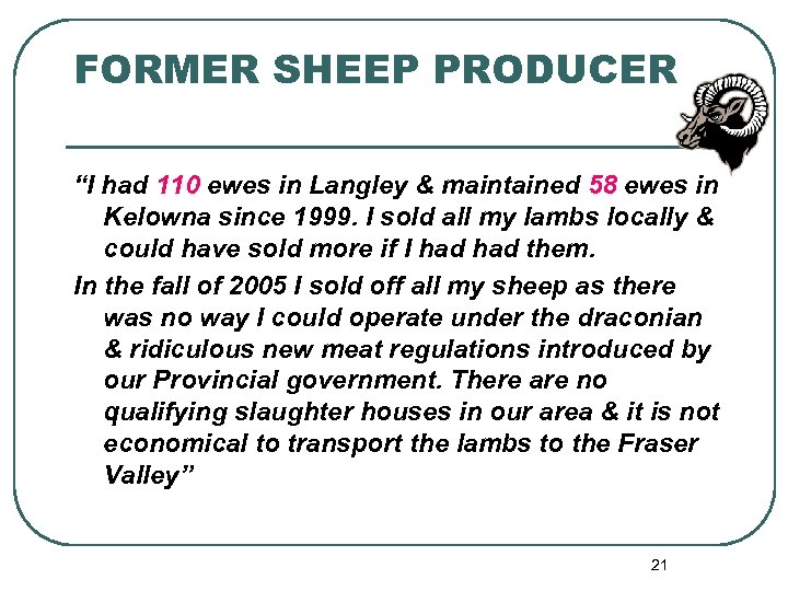 """FORMER SHEEP PRODUCER """"I had 110 ewes in Langley & maintained 58 ewes in"""