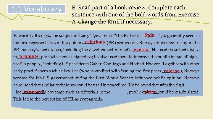1. 1 Vocabulary B Read part of a book review. Complete each sentence with