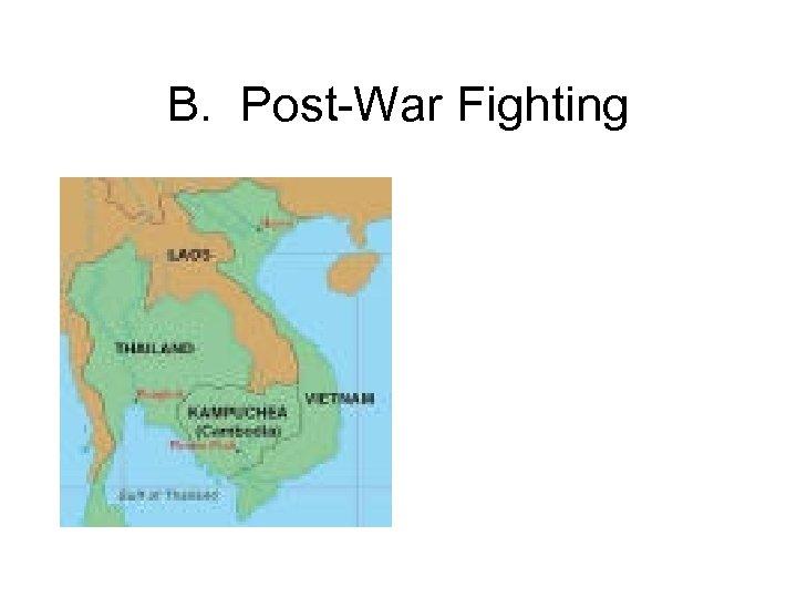 B. Post-War Fighting