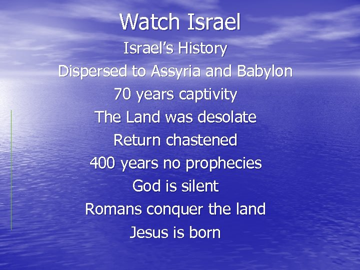 Watch Israel's History Dispersed to Assyria and Babylon 70 years captivity The Land was