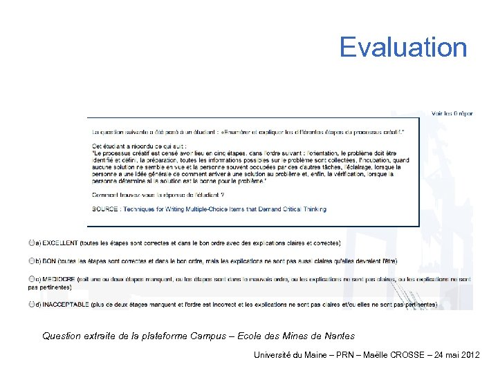 Evaluation Question extraite de la plateforme Campus – Ecole des Mines de Nantes Université