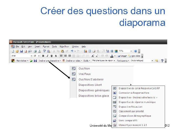 Créer des questions dans un diaporama Université du Maine – PRN – Maëlle CROSSE