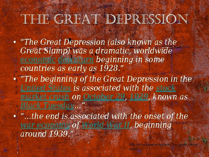"the great depression • ""The Great Depression (also known as the Great Slump) was"