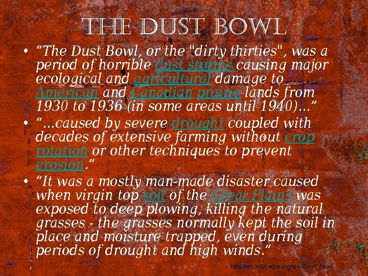 "the dust bowl • ""The Dust Bowl, or the"