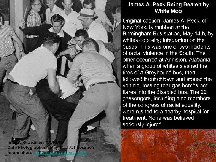 James A. Peck Being Beaten by White Mob Original caption: James A. Peck, of