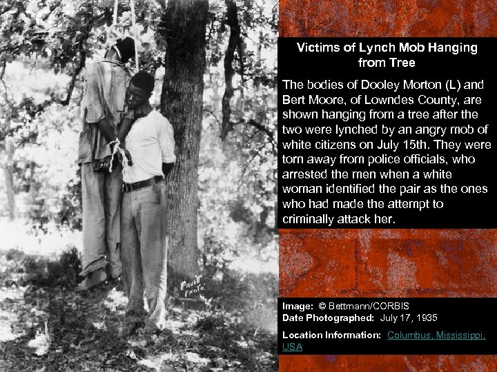 Victims of Lynch Mob Hanging from Tree The bodies of Dooley Morton (L) and