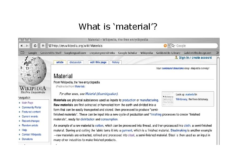 What is 'material'?