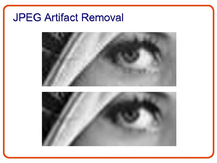 JPEG Artifact Removal