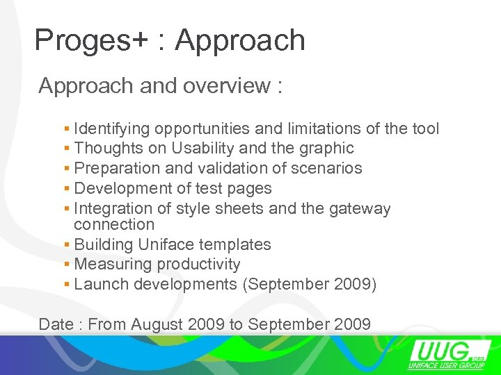 Proges+ : Approach and overview : § Identifying opportunities and limitations of the tool