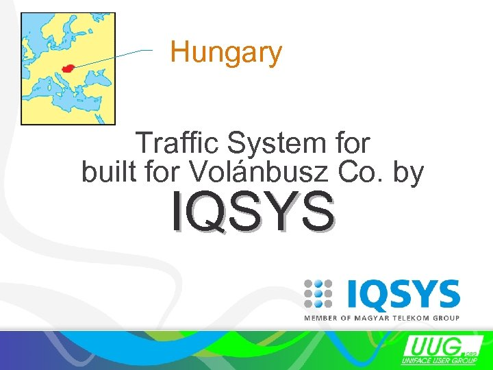 Hungary Traffic System for built for Volánbusz Co. by IQSYS