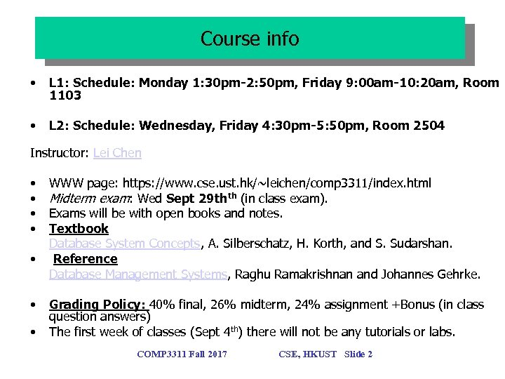 Course info • L 1: Schedule: Monday 1: 30 pm-2: 50 pm, Friday 9: