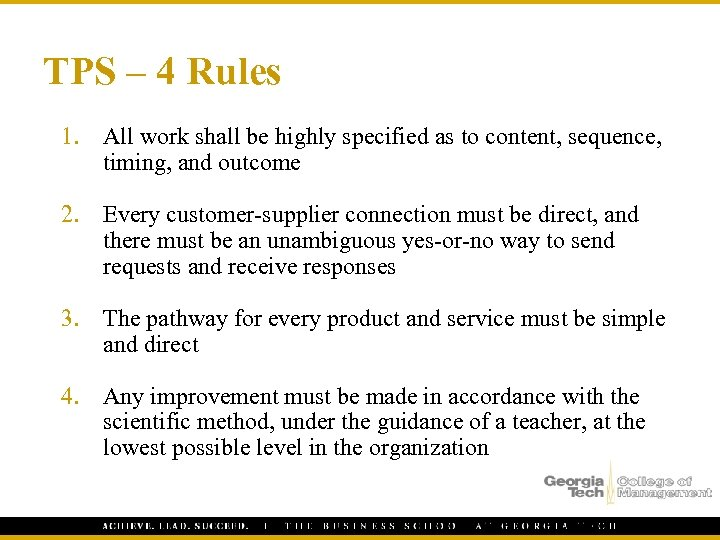 TPS – 4 Rules 1. All work shall be highly specified as to content,