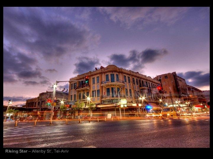 Rising Star – Allenby St', Tel-Aviv