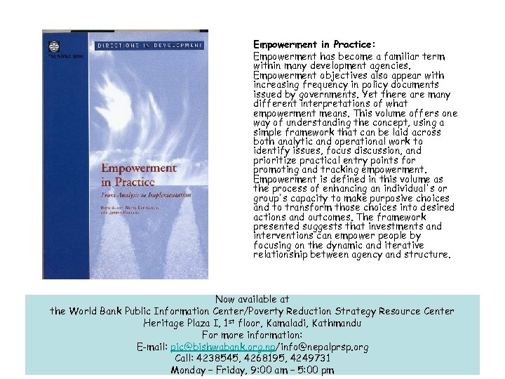 Empowerment in Practice: Empowerment has become a familiar term within many development agencies. Empowerment