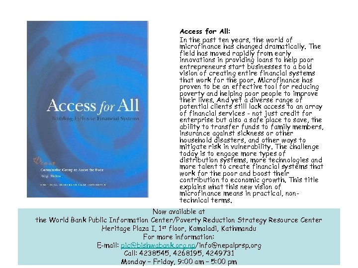 Access for All: In the past ten years, the world of microfinance has changed