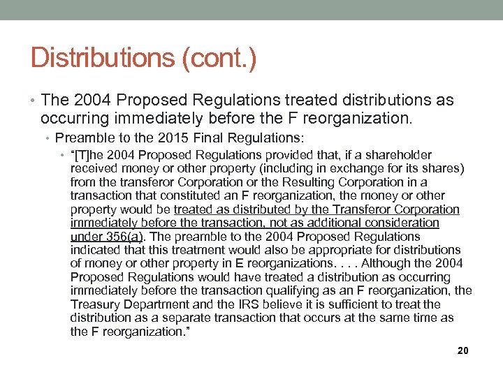 Distributions (cont. ) • The 2004 Proposed Regulations treated distributions as occurring immediately before