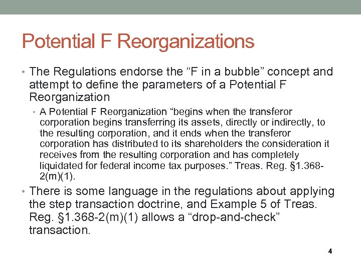 """Potential F Reorganizations • The Regulations endorse the """"F in a bubble"""" concept and"""