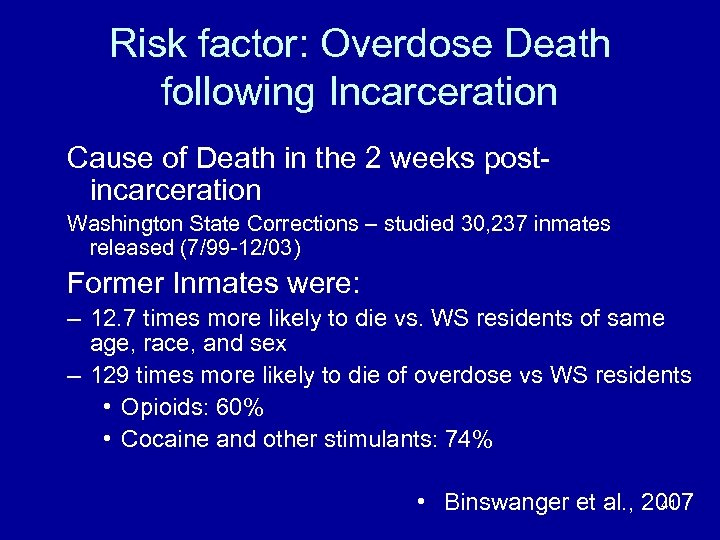 Risk factor: Overdose Death following Incarceration Cause of Death in the 2 weeks postincarceration