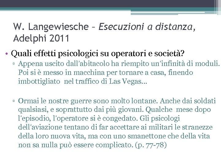 W. Langewiesche – Esecuzioni a distanza, Adelphi 2011 • Quali effetti psicologici su operatori