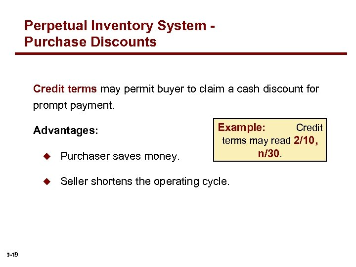 Perpetual Inventory System Purchase Discounts Credit terms may permit buyer to claim a cash