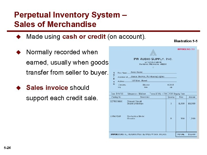 Perpetual Inventory System – Sales of Merchandise u Made using cash or credit (on