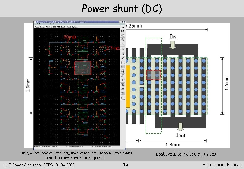 Power shunt (DC) 50 m. W 2. 7 m. W Note, 4 finger pairs