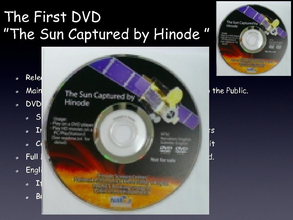 """The First DVD """"The Sun Captured by Hinode """" Released in 2008 Mainly for"""