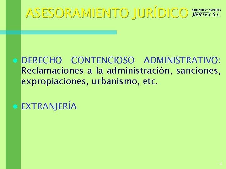 ASESORAMIENTO JURÍDICO ℣ERTEX S. L. ABOGADOS Y ASESORES l DERECHO CONTENCIOSO ADMINISTRATIVO: Reclamaciones a