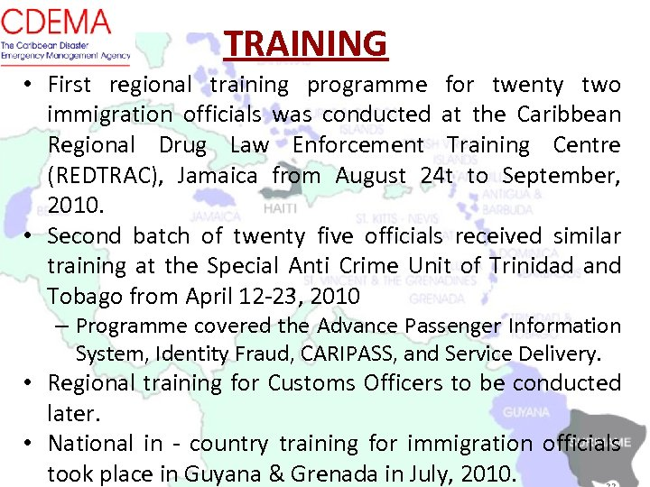 TRAINING • First regional training programme for twenty two immigration officials was conducted at