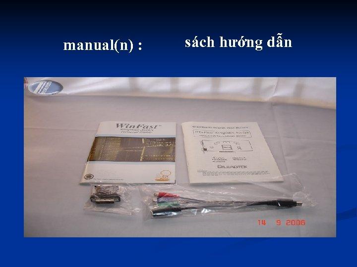 manual(n) : sách hướng dẫn