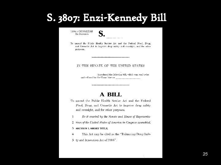 S. 3807: Enzi-Kennedy Bill 25