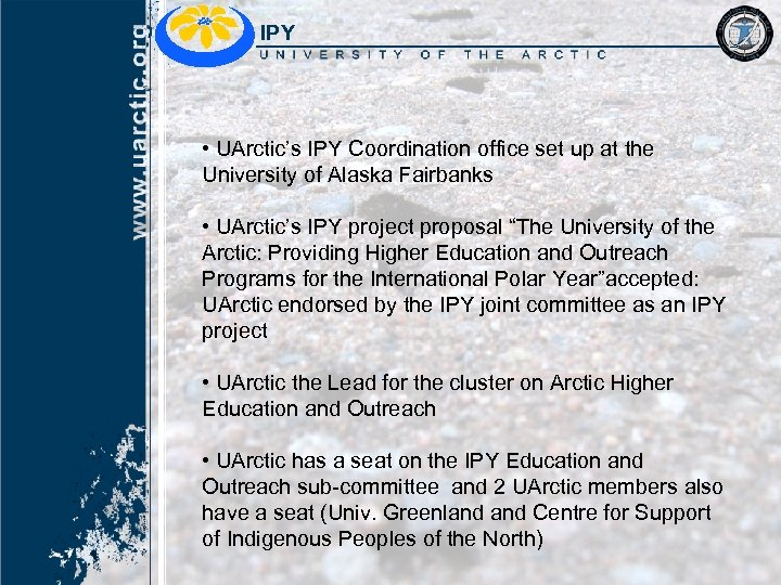 IPY • UArctic's IPY Coordination office set up at the University of Alaska Fairbanks