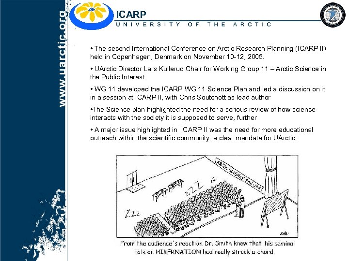 ICARP • The second International Conference on Arctic Research Planning (ICARP II) held in
