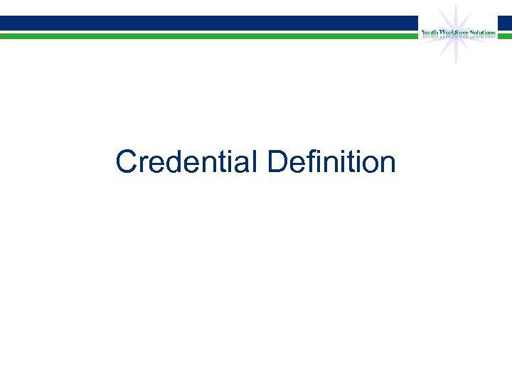 Credential Definition