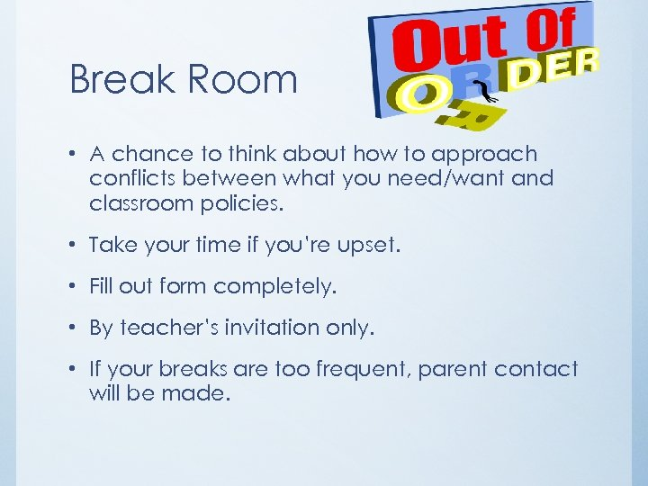 Break Room • A chance to think about how to approach conflicts between what