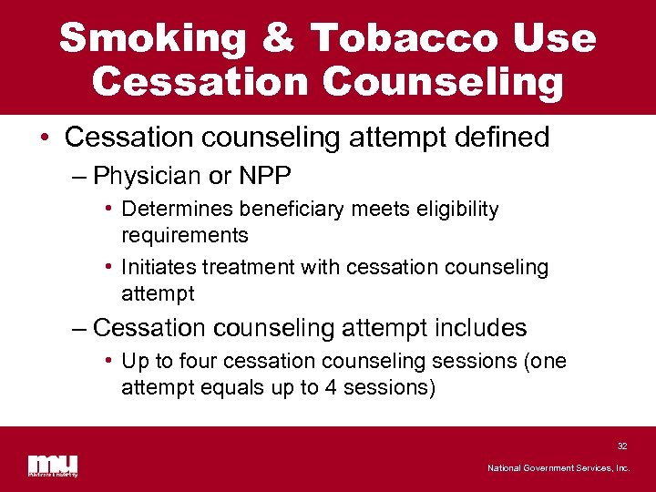 Smoking & Tobacco Use Cessation Counseling • Cessation counseling attempt defined – Physician or