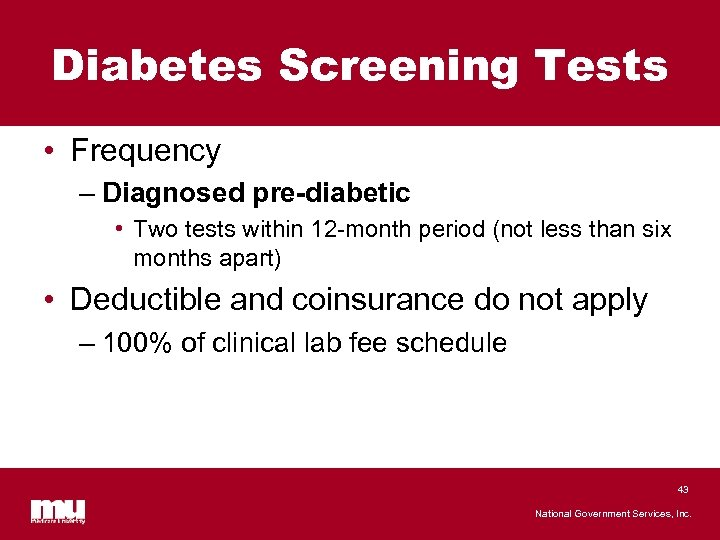 Diabetes Screening Tests • Frequency – Diagnosed pre-diabetic • Two tests within 12 -month