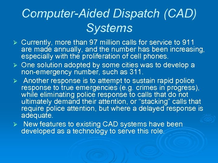 examining computer aided despatch system failure information technology essay The communication system is the link between the firefighters on the scene, the rest of the organization, and others it monitors everything that happens at the incident scene and processes all requests for assistance or special resources.