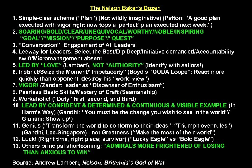 "The Nelson Baker's Dozen 1. Simple-clear scheme (""Plan"") (Not wildly imaginative) (Patton: ""A good"