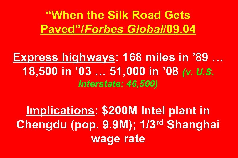 """When the Silk Road Gets Paved""/Forbes Global/09. 04 Express highways: 168 miles in '"