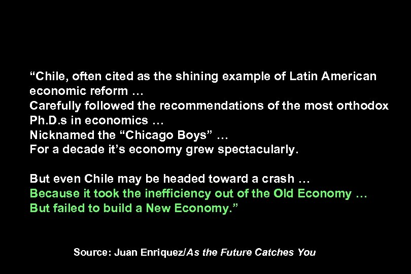 """Chile, often cited as the shining example of Latin American economic reform … Carefully"