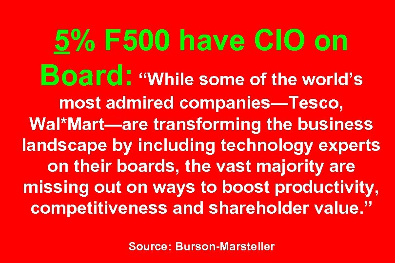 "5% F 500 have CIO on Board: ""While some of the world's most admired"