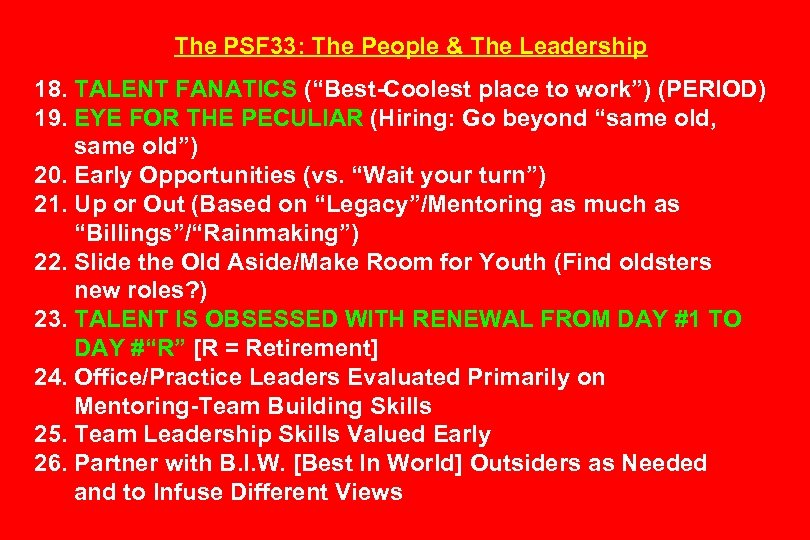 "The PSF 33: The People & The Leadership 18. TALENT FANATICS (""Best-Coolest place to"