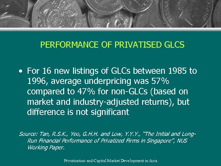 PERFORMANCE OF PRIVATISED GLCS • For 16 new listings of GLCs between 1985 to