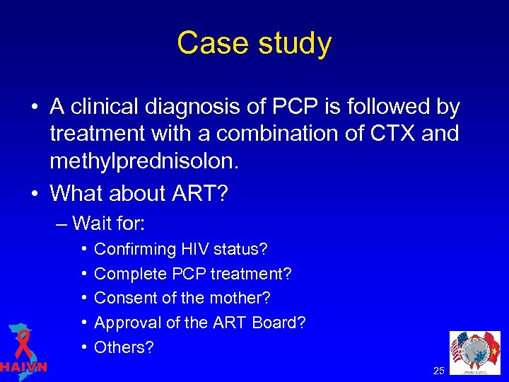 Case study • A clinical diagnosis of PCP is followed by treatment with a