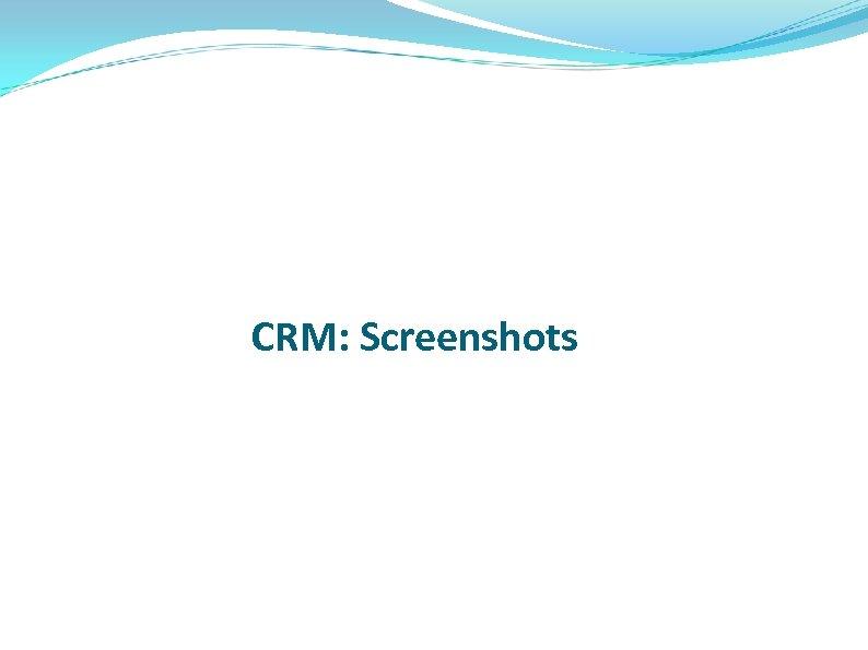 CRM: Screenshots