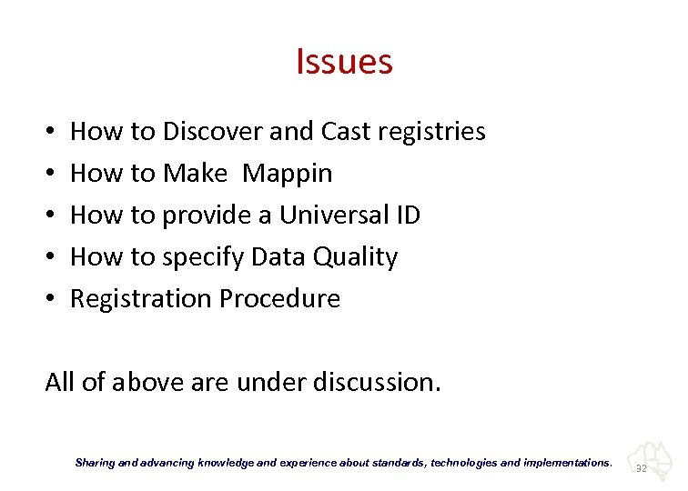 Issues • • • How to Discover and Cast registries How to Make Mappin
