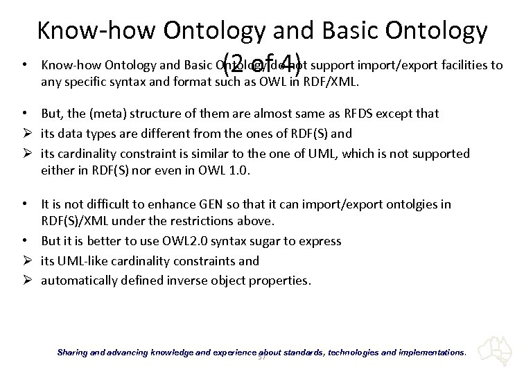 Know-how Ontology and Basic Ontology • Know-how Ontology and Basic Ontology do not support