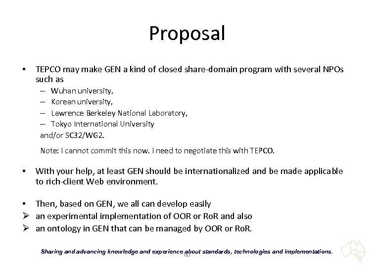 Proposal • TEPCO may make GEN a kind of closed share-domain program with several
