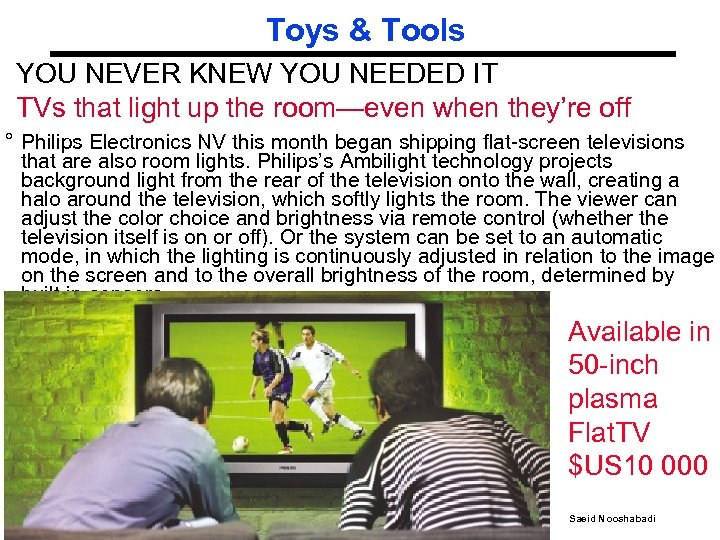 Toys & Tools YOU NEVER KNEW YOU NEEDED IT TVs that light up the